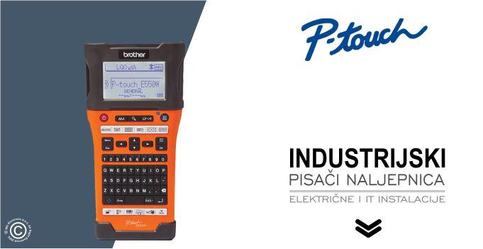 Brother P-touch industrijski pisači naljepnica PT-E550VP © All Rights Reserved M.G. Electronic d.o.o. 2020.